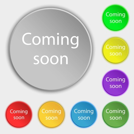 proclaim: Coming soon sign icon. Promotion announcement symbol. Symbols on eight flat buttons. Vector illustration