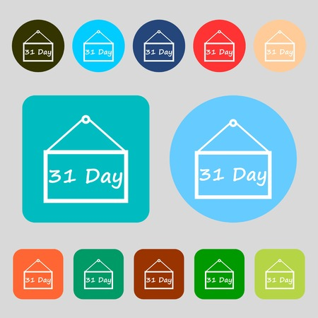31: Calendar day, 31 days icon sign.12 colored buttons. Flat design. Vector illustration