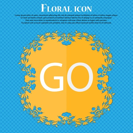 approval button: GO sign icon. Floral flat design on a blue abstract background with place for your text. Vector illustration