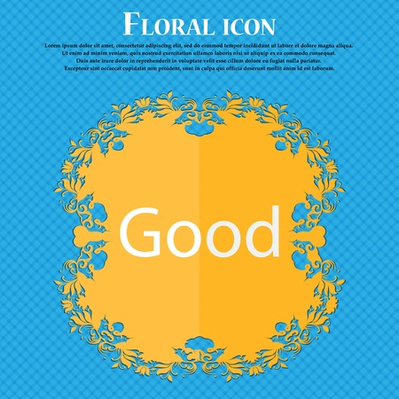 goed teken: Good sign icon. Floral flat design on a blue abstract background with place for your text. Vector illustration