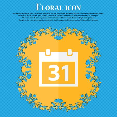 event planning: Calendar sign icon. 31 day month symbol. Date button. Floral flat design on a blue abstract background with place for your text. Vector illustration