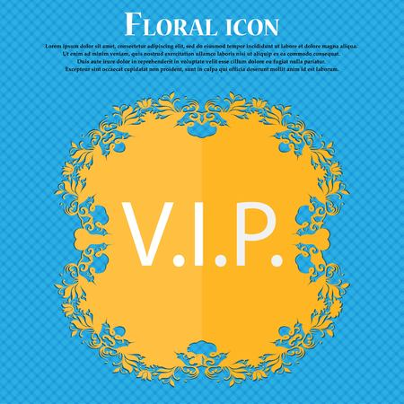 the place is important: Vip sign icon. Membership symbol. Very important person. Floral flat design on a blue abstract background with place for your text. Vector illustration Illustration