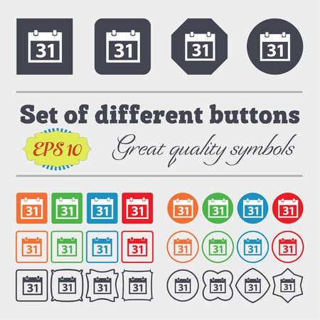 event planning: Calendar sign icon. 31 day month symbol. Date button. Big set of colorful, diverse, high-quality buttons. Vector illustration