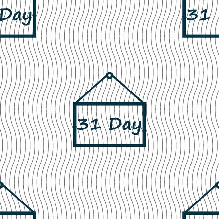31: Calendar day, 31 days icon sign. Seamless pattern with geometric texture. Vector illustration Illustration