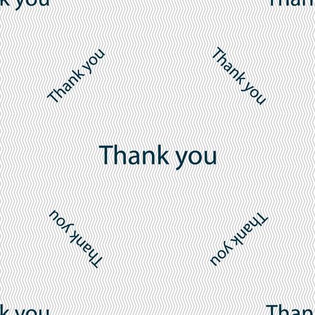 gratitude: Thank you sign icon. Gratitude symbol. Seamless pattern with geometric texture. Vector illustration Illustration
