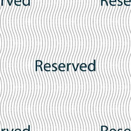 r�serv�: Reserved sign icon. Seamless pattern with geometric texture. Vector illustration