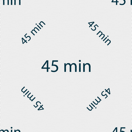 minutes: 45 minutes sign icon. Seamless pattern with geometric texture. Vector illustration Illustration