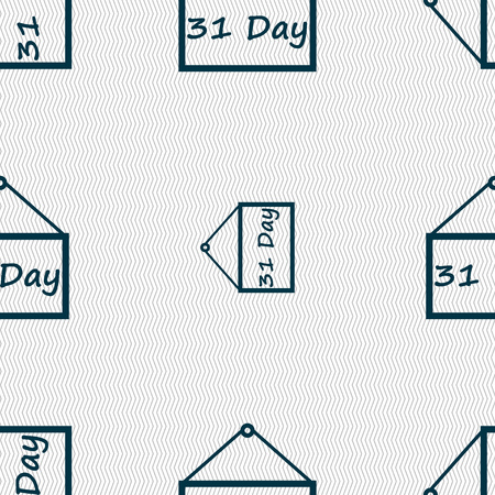 31: Calendar day, 31 days icon sign. Seamless abstract background with geometric shapes. Vector illustration Illustration
