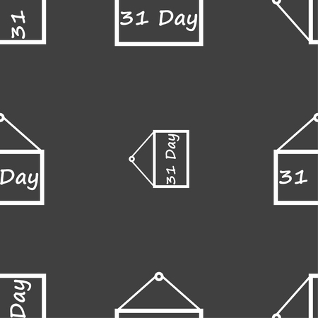 31: Calendar day, 31 days icon sign. Seamless pattern on a gray background. Vector illustration
