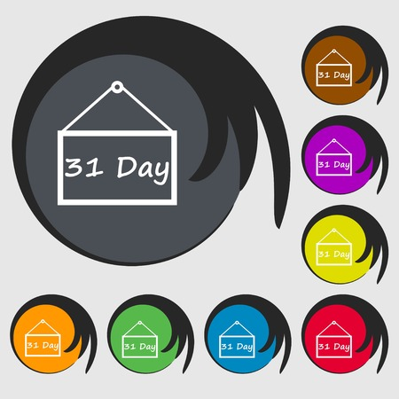 31: Calendar day, 31 days icon sign. Symbols on eight colored buttons. illustration Stock Photo