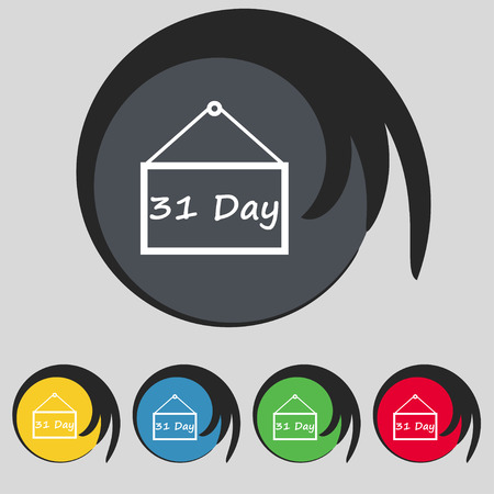31: Calendar day, 31 days icon sign. Symbol on five colored buttons. illustration