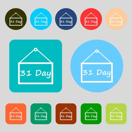 31: Calendar day, 31 days icon sign.12 colored buttons. Flat design. illustration