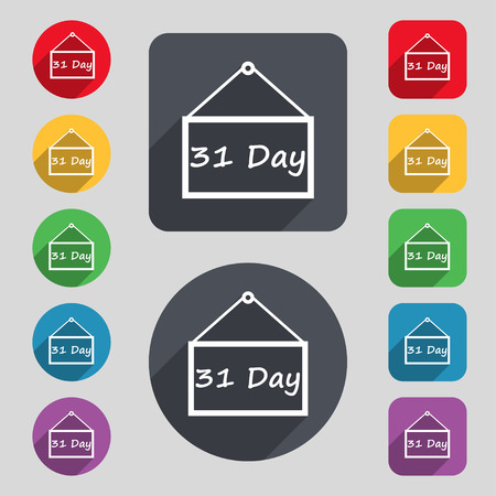 31: Calendar day, 31 days icon sign. A set of 12 colored buttons and a long shadow. Flat design.