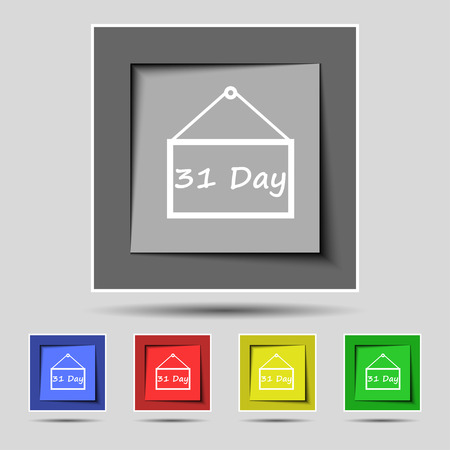 31: Calendar day, 31 days icon sign on the original five colored buttons. illustration