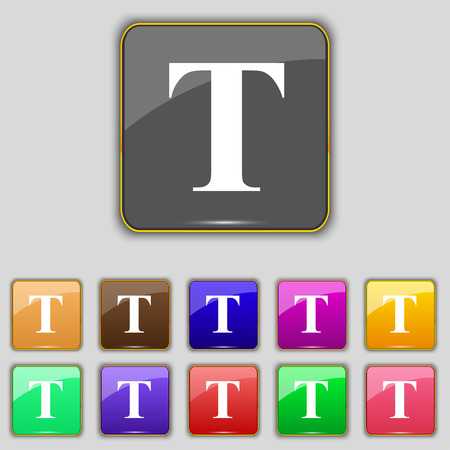 t document: Text edit icon sign. Set with eleven colored buttons for your site. illustration