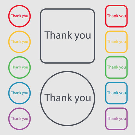 politeness: Thank you sign icon. Gratitude symbol. Symbols on the Round and square buttons with frame. illustration
