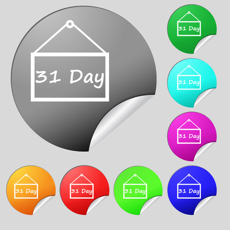 31: Calendar day, 31 days icon sign. Set of eight multi colored round buttons, stickers. illustration