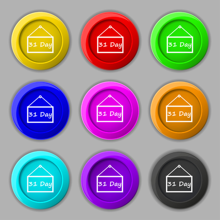 31: Calendar day, 31 days icon sign. symbol on nine round colourful buttons. illustration