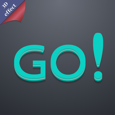 proceed: GO icon symbol. 3D style. Trendy, modern design with space for your text illustration. Rastrized copy