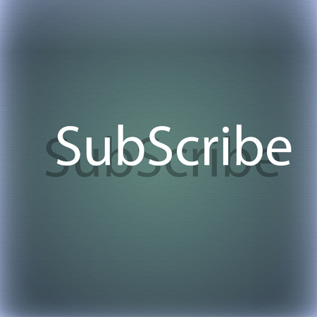 subscribing: Subscribe sign icon. Membership symbol. Website navigation. On the blue-green abstract background with shadow and space for your text. illustration
