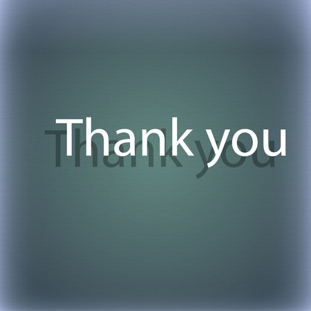 politeness: Thank you sign icon. Gratitude symbol. On the blue-green abstract background with shadow and space for your text. illustration