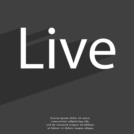 live stream sign: Live icon symbol Flat modern web design with long shadow and space for your text. illustration