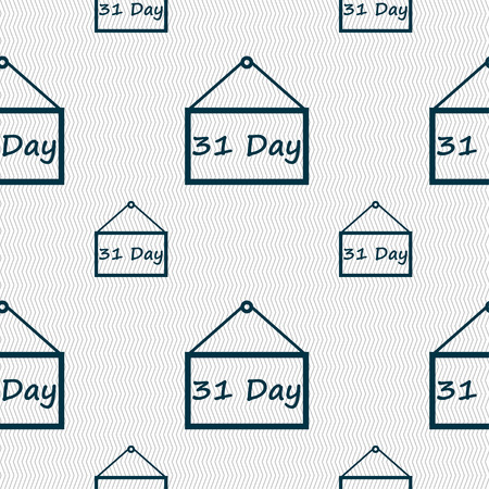31: Calendar day, 31 days icon sign. Seamless pattern with geometric texture. illustration Stock Photo