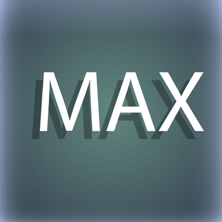 maximum: maximum sign icon. On the blue-green abstract background with shadow and space for your text. illustration
