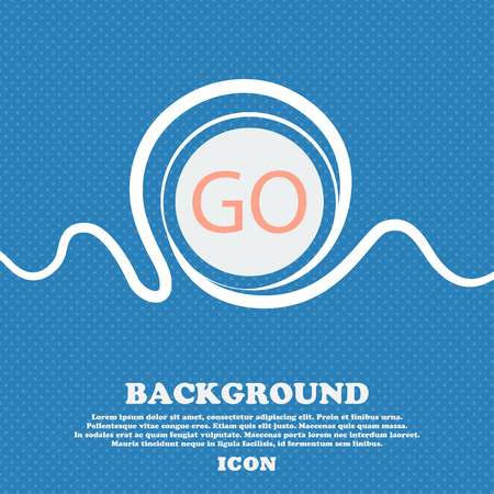 proceed: GO sign icon. Blue and white abstract background flecked with space for text and your design. Vector illustration