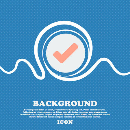 verify: Check mark, tik  sign icon. Blue and white abstract background flecked with space for text and your design. Vector illustration