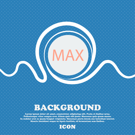 maximum: maximum sign icon. Blue and white abstract background flecked with space for text and your design. Vector illustration Illustration