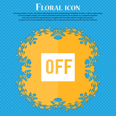 OFF icon icon. Floral flat design on a blue abstract background with place for your text. Vector illustration