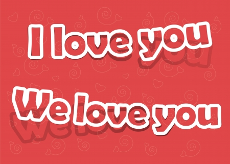 the words  i love you  and  we love you  on an orange background