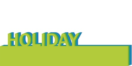 poster with the word holiday, realistic cut, takes the background color