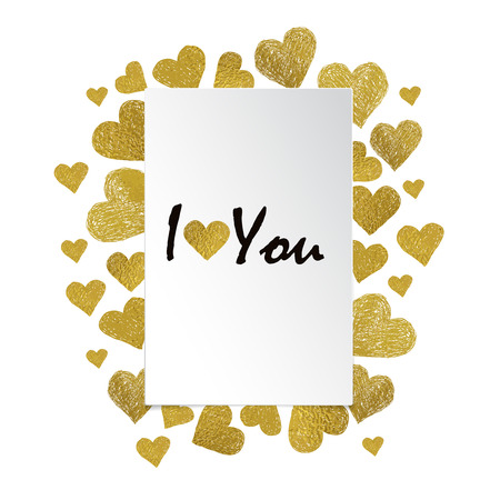 Border made of Golden foil hearts and place for your text on white background. Valentines day frame with words I love You Çizim