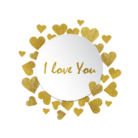 letter i: Circle frame. Golden foil hearts and place for your text on white background. Valentines day frame with words I love You Illustration