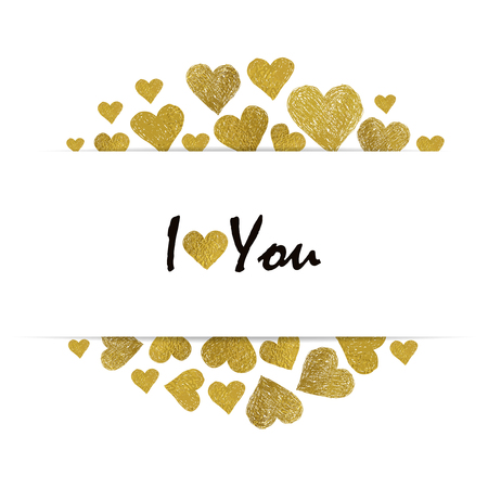 love abstract: Border made of Golden foil hearts and place for your text on white background. Valentines day frame with words I love You Illustration