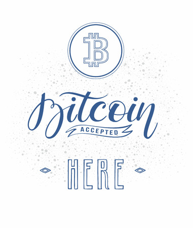 Bitcoin digital currency banner template. Hand drawn lettering Bitcoin accepted here
