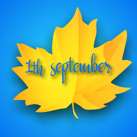 First September Autumn light blue Background. Bright yellow autumn maple leaf. Vector illustration. Welcome Back to school.
