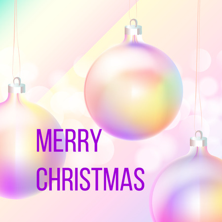 Christmas greeting card with holographic baubles or balls for christmas fir tree on bokeh background. Phrase Merry Christmas