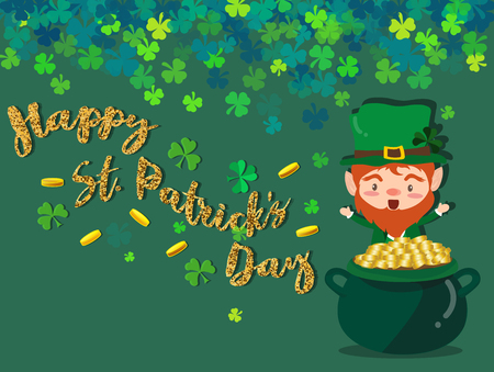 Happy Saint Patricks day Festival. Irish celebration. Green clover shamrock leaves on green background with pot of gold for poster, greeting card, party invitation, banner other users Vector illustration