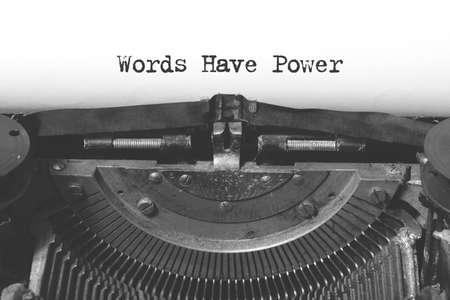 Words have power words on a vintage typewriter.