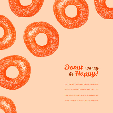 'Donut worry be Happy' invitation. Colored Pencils Drawing. Donut illustration. Decorative Text frame with delicious Donuts. Vector illustration of doughnut. Sweet breakfast template.