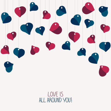 Love is all around you! card. For Valentines Day. Greeting Card with hanging hearts. Copy space for text. Simple design for flyer, invitation or poster. Valentines Day postcard.