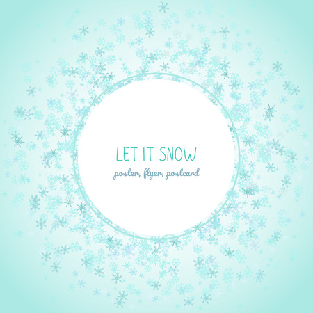 Let it snow text inside circle made of blue snowflakes with Falling flakes of snow which can be used as Christmas postcard or Holiday banner.