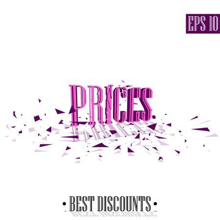 Prices, destroyed letters 3D best discounts Illustration