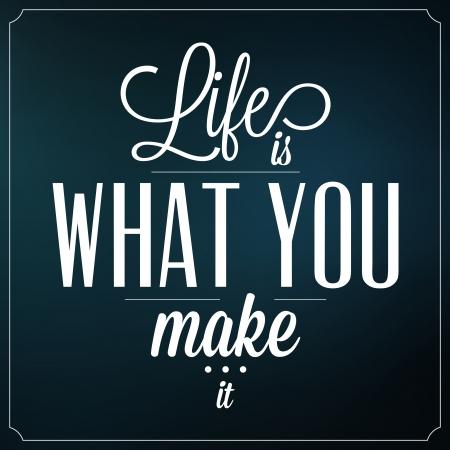 人生は何を作ってそれがタイポグラフィの背景のデザインを引用  イラスト・ベクター素材