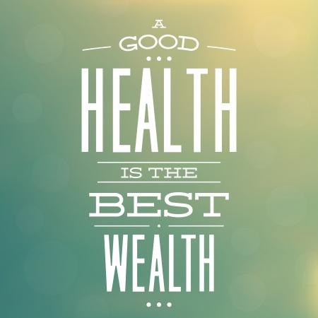 good health: Een goede gezondheid is de beste rijkdom Citaat Typografische Achtergrond Ontwerp Stock Illustratie
