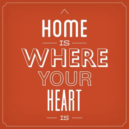 家はあなたの心は引用文字体裁背景デザインです。  イラスト・ベクター素材
