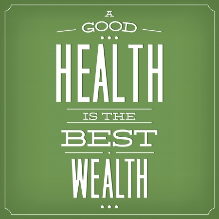 A Good Health Is The Best Wealth   Quote Typographic Background Design Иллюстрация